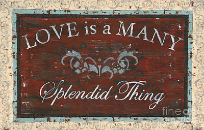 Love Is A Many Splendid Thing Poster by Debbie DeWitt