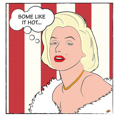 Marilyn Monroe . Some Like It Hot... Poster by Yvan Goudard