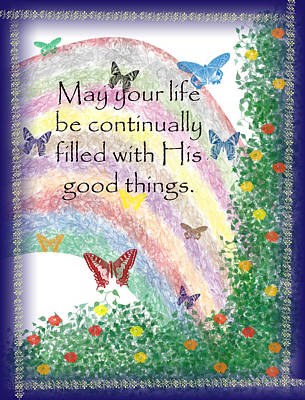May Your Life Be Filled Poster by Christopher Gaston