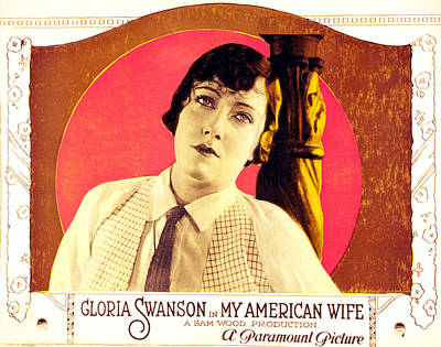 My American Wife, Gloria Swanson, 1922 Poster by Everett