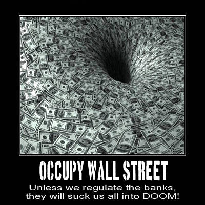 Occupy Wall Street Black Hole Banks Poster by Terry Lynch