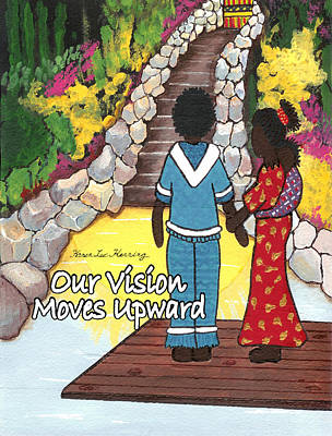 Our Vision Moves Upward Poster by Karen-Lee
