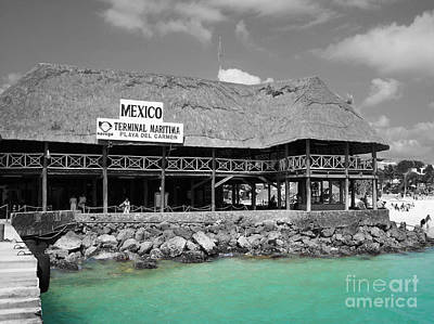 Poster featuring the photograph Playa Del Carmen Mexico Maritime Terminal Color Splash Black And White by Shawn O'Brien