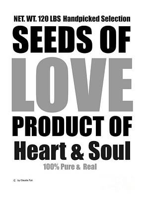 Seeds Of Love White Poster by Claudia Tuli