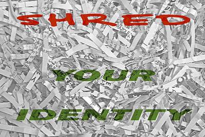 Shred Your Identity Poster by Steve Ohlsen