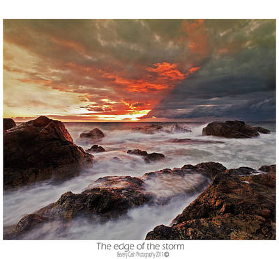 Poster featuring the photograph The Edge Of The Storm by Beverly Cash