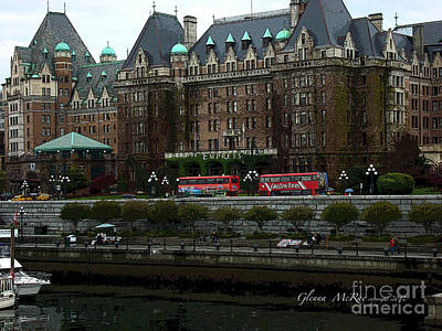 Poster featuring the digital art The Empress Hotel Victoria British Columbia Canada by Glenna McRae
