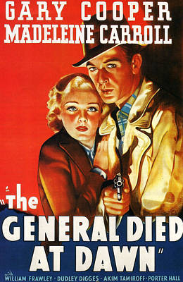 The General Died At Dawn Poster by Georgia Fowler
