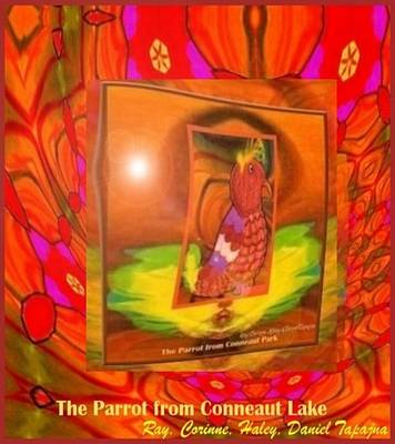 Poster featuring the mixed media The Parrot From Conneaut Lake Memories by Ray Tapajna