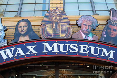 The Wax Museum At Fishermans Wharf . San Francisco California . 7d14244 Poster by Wingsdomain Art and Photography