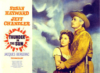 Thunder In The Sun, Susan Hayward, Jeff Poster by Everett