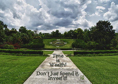 Poster featuring the photograph Time Is Wealth by Barbara Middleton