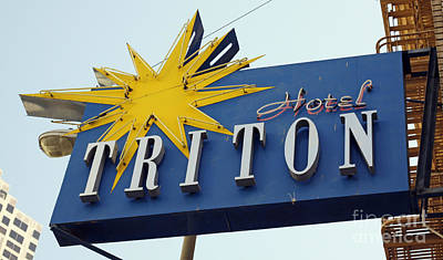 Poster featuring the photograph Triton Hotel by Denise Pohl