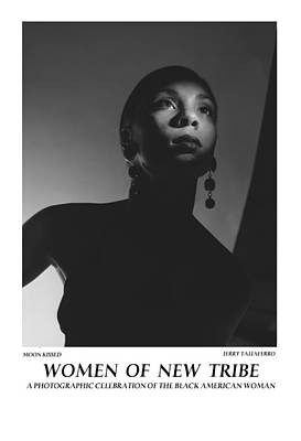 Women Of A New Tribe - Moon Kissed Poster by Jerry Taliaferro