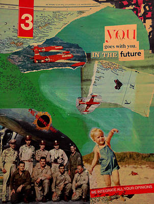 You Goes With You In The Future Poster by Adam Kissel
