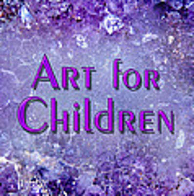 Art For Children Poster by Donna Proctor