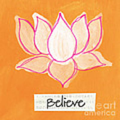 Believe Poster by Linda Woods
