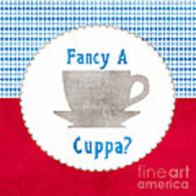 Fancy A Cup Poster