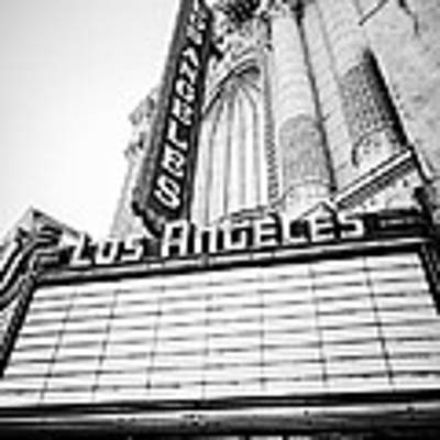 Los Angeles Theatre Sign In Black And White Poster