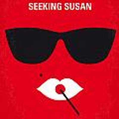 No336 My Desperately Seeking Susan Minimal Movie Poster Poster by Chungkong Art