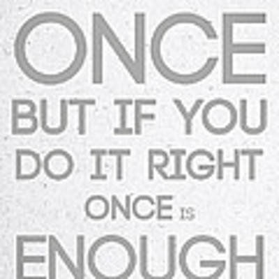 Once Is Enough Poster