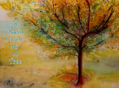 A Poem Lovely As A Tree Poster by Helena Bebirian