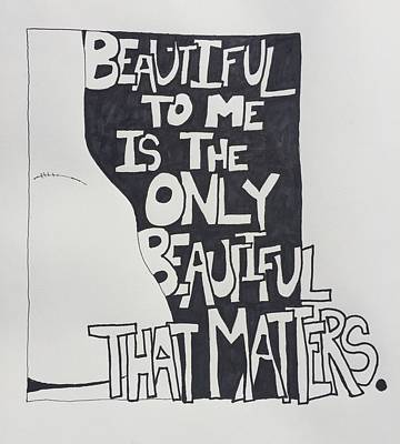 Beautiful To Me Poster by Sara Young