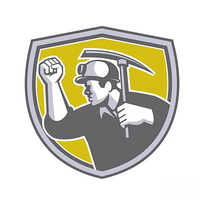 Coal Miner Clenched Fist Pick Axe Shield Retro Poster