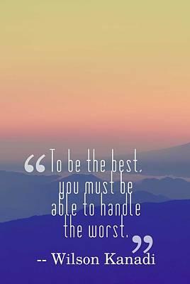 Inspirational Timeless Quotes - Wilson Kanadi Poster