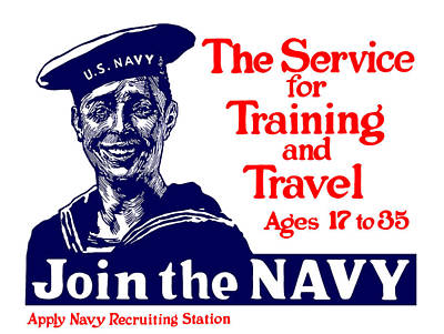 Join The Navy - The Service For Training And Travel Poster by War Is Hell Store