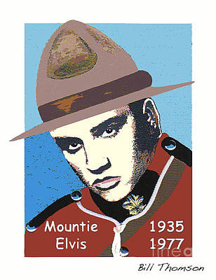 Poster featuring the mixed media Mountie Elvis by Bill Thomson