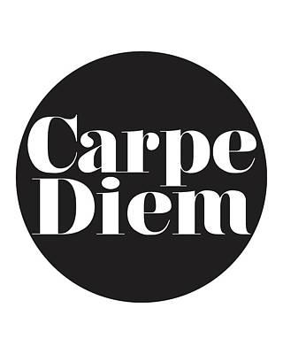 Seize The Day - Carpe Diem Poster