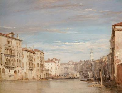 The Grand Canal, Venice, Looking Toward The Rialto Poster by Richard Parkes Bonington