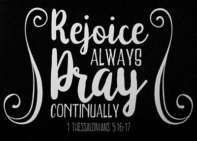 1 Thessalonians 5 16 17 Scripture Verses Bible Art Poster by Reid Callaway