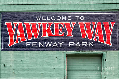 Welcome To Yawkey Way Poster by Dawna  Moore Photography