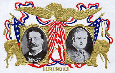 1909 Our Choice William Howard Taft Poster by Historic Image