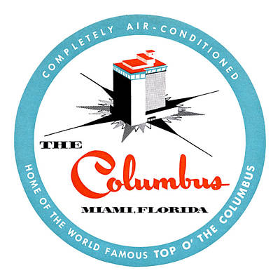 Poster featuring the painting 1955 Columbus Hotel Of Miami Florida  by Historic Image