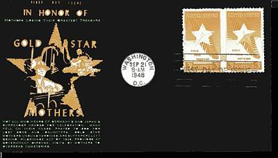 1st Day Cover Gold Star Mothers  Number 2 1948 Color Added 2016 Poster by David Lee Guss