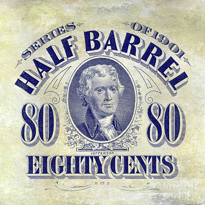 1901 Half Beer Barrel Tax Stamp Poster by Jon Neidert