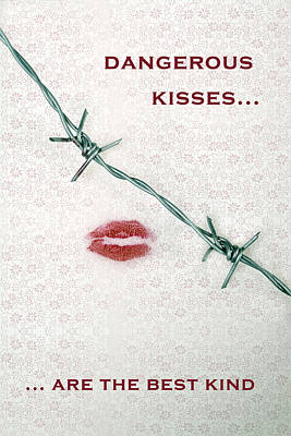 Dangerous Kisses Poster by Joana Kruse
