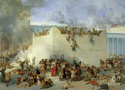 Destruction Of The Temple Of Jerusalem Poster by Francesco Hayez