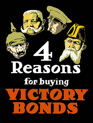 4 Reasons For Buying Victory Bonds Poster by War Is Hell Store