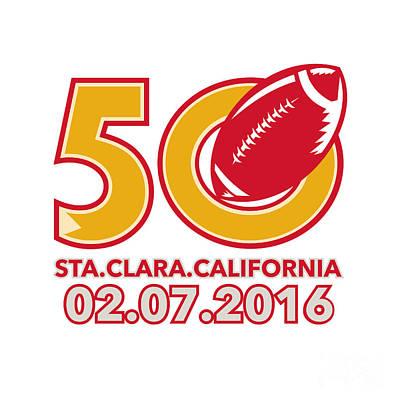 50 Pro Football Championship Santa Clara Poster by Aloysius Patrimonio