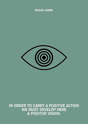 A Positive Action And Vision Dalao Lama Quotes Poster Poster