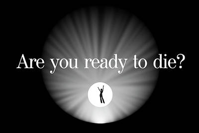 A Profound Question . . . Are You Ready To Die? Poster