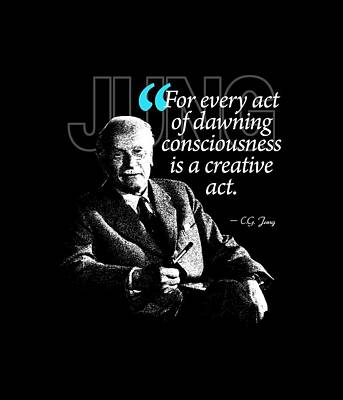 A Quote From Carl Gustav Jung Quote #1 Of 50 Available Poster by Garaga Designs