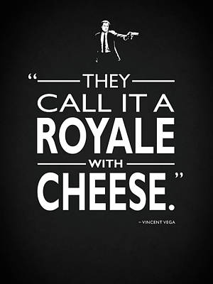 A Royale With Cheese Poster by Mark Rogan