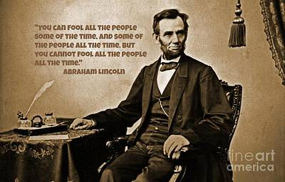 Abraham Lincoln Quote Six Poster by John Malone