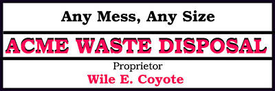 Acme Waste Disposal Poster by Pat Turner
