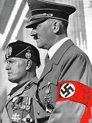 Adolf Hitler And Fellow Fascist Dictator Benito Mussolini October 26 1936 Number Three Color Added  Poster